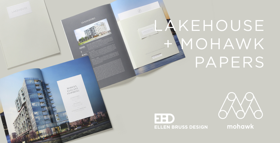 EBD Lakehouse and Mohawk Fine Papers